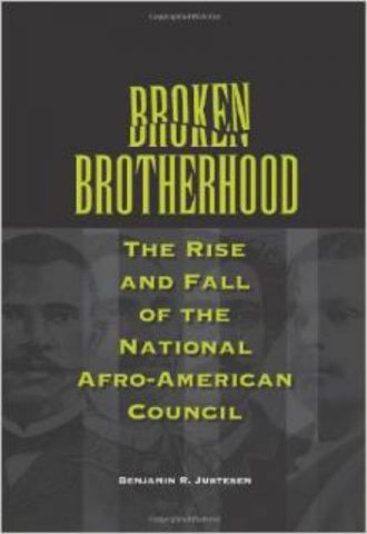 Broken Brotherhood The Rise and Fall of the National Afro American Council
