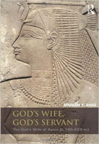 Gods Wife Gods Servant The Gods Wife of Amun ca.740525 BC