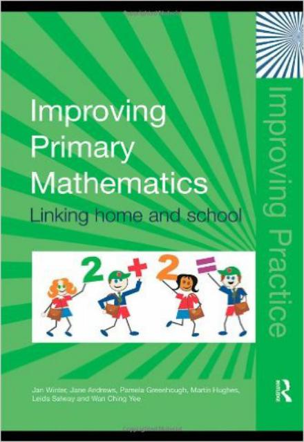 Improving Primary Mathematics Linking Home and School (Improving Practice)