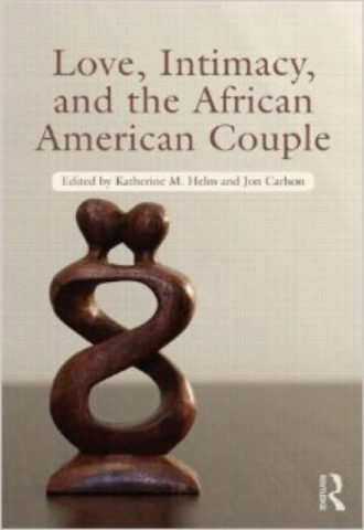 Love, Intimacy, and the African American Couple