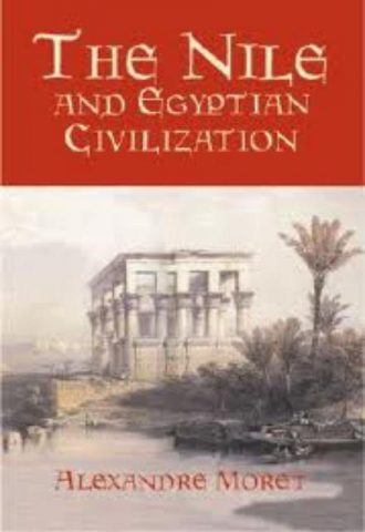 The Nile and Egyptian Civilization