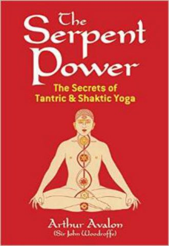 The Serpent Power of Tantric and Shakic Yoga
