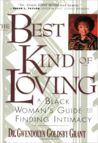 The Best Kind of Loving A Black Woman's Guide to Finding Intimacy