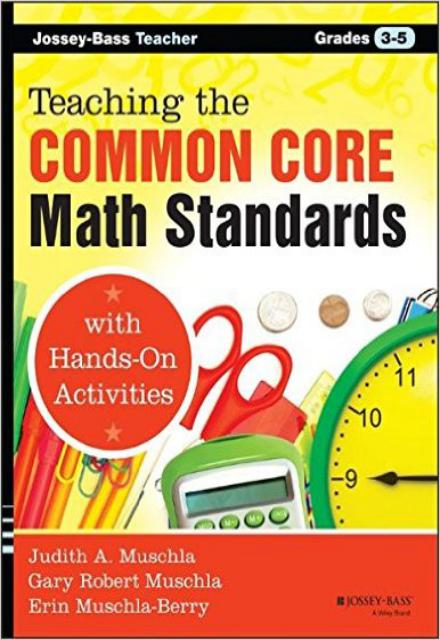 Teaching the Common Core Math Standards with Hands-On Activities, Grades 3-5 (2014)