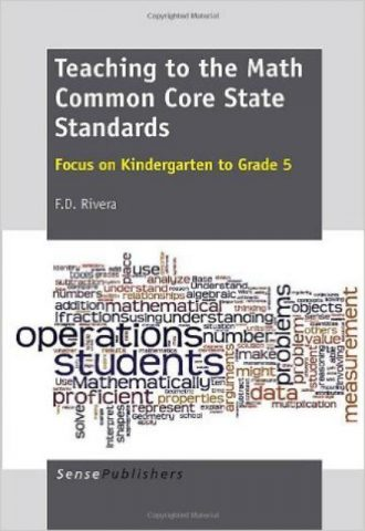 Teaching to the Math Common Core State Standards Focus on Kindergarten to Grade 5