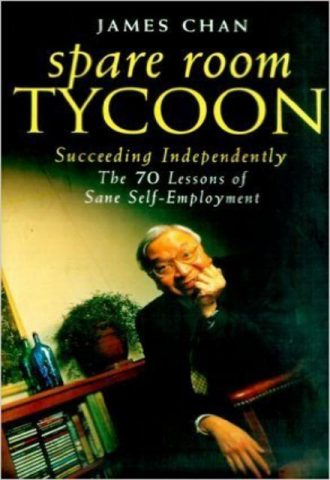Spare Room Tycoon The Seventy Lessons of Sane Self-Employment