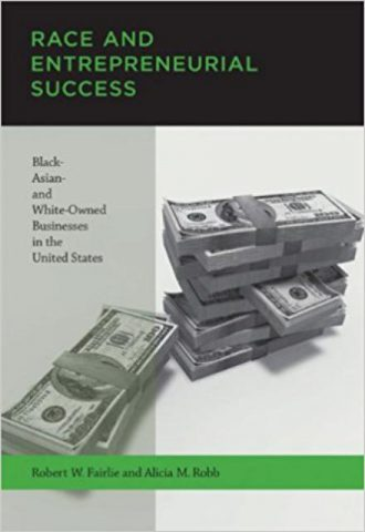 Race and Entrepreneurial Success Black-, Asian-, and White-Owned Businesses in the United States