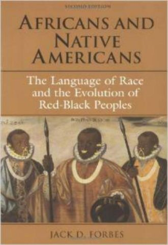 Africans and Native Americans by Jack Forbes