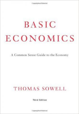 Basic Economics A Citizens Guide to the Economy by Thomas Sowell