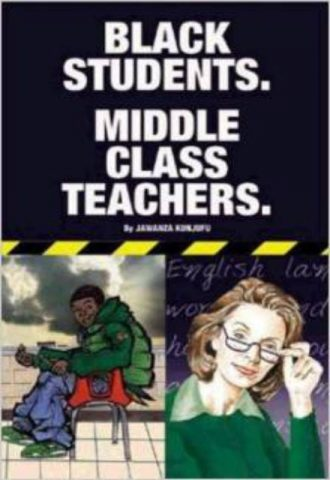 Black Students Middle Class Teachers Jawanza Kunjufu