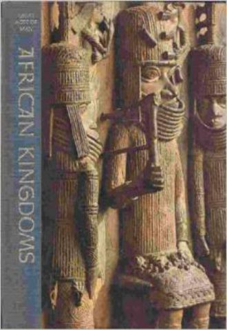 Great Ages of Man - African Kingdoms