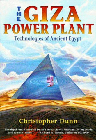 The Giza Power Plant Technologies of Ancient Egypt
