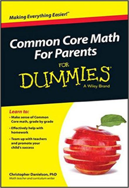 Common Core Math For Parents (For Dummies Series)