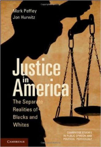 Justice in America The Separate Realities of Blacks and Whites