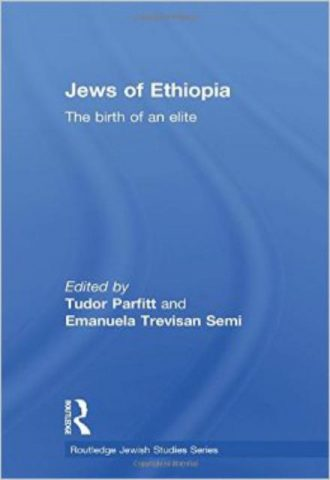 The Jews of Ethiopia The Birth of an Elite