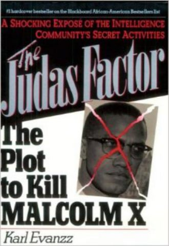 The Judas Factor The Plot to Kill Malcolm X