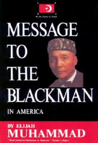 Message to the Blackman in America Elijah Muhammad 1965