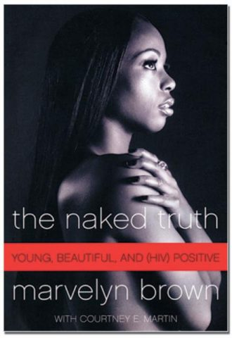 The Naked Truth Young Beautiful and HIV Positive