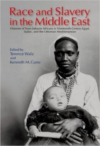 Race and Slavery in Nineteenth-century Egypt, Sudan and the Ottoman - Mediterranean Histories of Trans-Saharan Africans