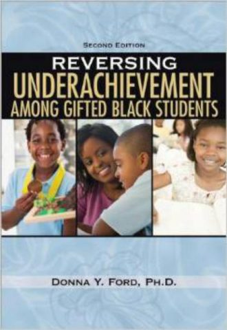 Reversing Underachievement Among Gifted Black Students