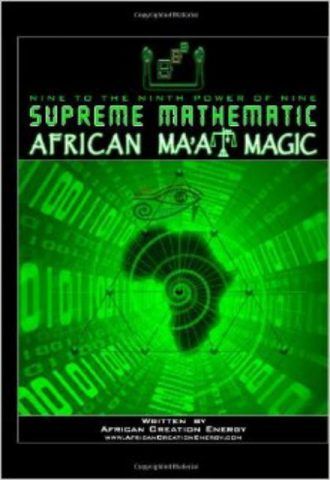 Supreme Mathematic: African Ma'At Magic