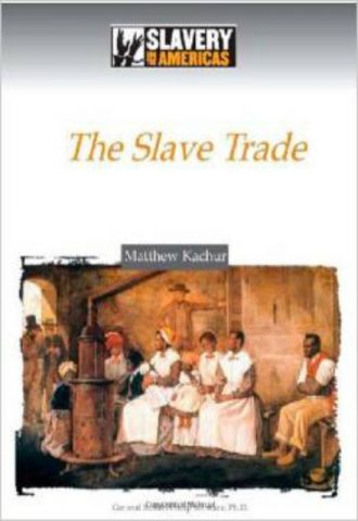 The Slave Trade - Matthew Kachur