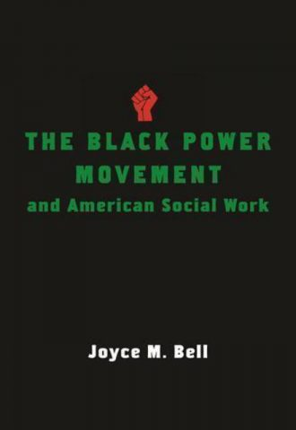 The Black Power Movement and American Social Work