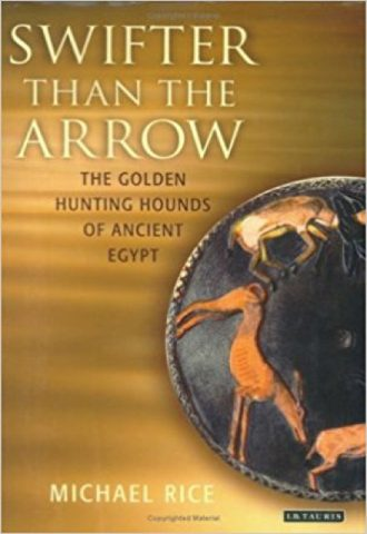 Swifter than the Arrow- The Golden Hunting Hounds of Ancient Egypt_440x640