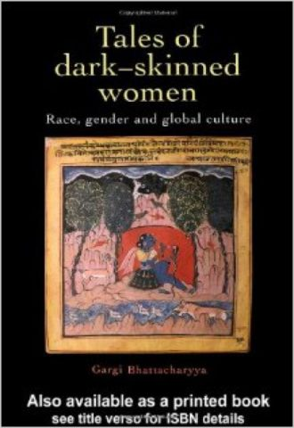 Tales Of Dark Skinned Women Race, Gender And Global Culture_440x640