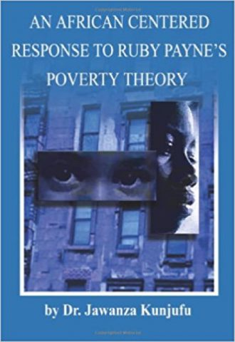 An African Centered Response to Ruby Payne's Poverty Theory by Jawanza Kunjufu_440x640