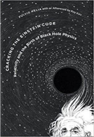 Cracking the Einstein Code- Relativity and the Birth of Black Hole Physics_440x640