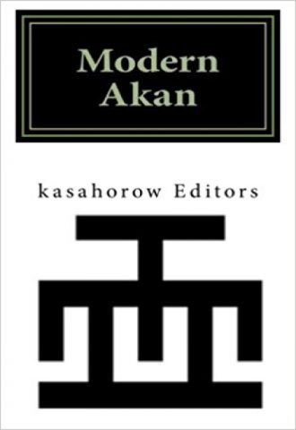 Modern Akan- A concise introduction to the Akuapem, Fanti and Twi language_440x640