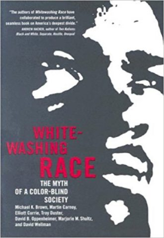 Whitewashing Race - The Myth of a Color Blind Society_440x640