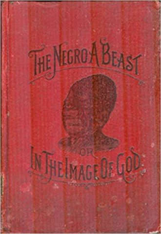 The Negro a Beast or the Image of God_440x640