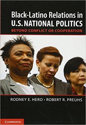 Black-Latino Relations in U.S. National Politics- Beyond Conflict or Cooperation_440x640