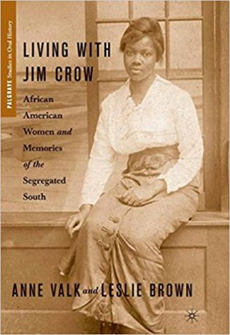 Living With Jim Crow- African American Women and Memories of the Segregated South_440x640