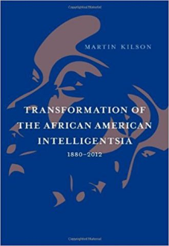 Transformation of the African American Intelligentsia, 1880-2012_440x640