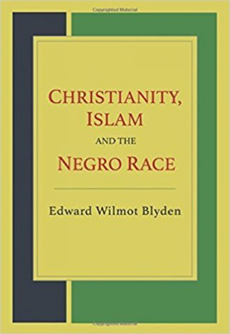 Christianity, Islam and the Negro Race_440x640