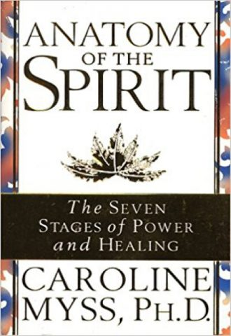 Anatomy of the Spirit- The Seven Stages of Power and Healing_440x640
