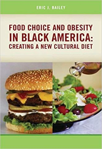 Food Choice and Obesity in Black America- Creating a New Cultural Diet_440x640