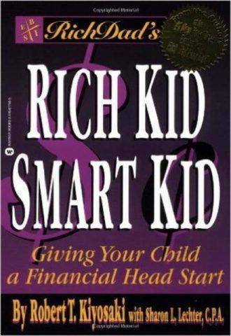 Rich Dad's Rich Kid, Smart Kid Giving Your Children a Financial Head Start