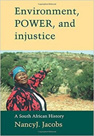 Environment, Power, and Injustice- A South African History_440x640